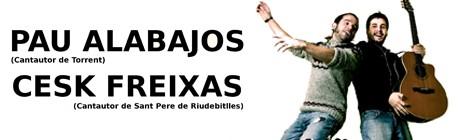 Concert Pau Alabajos i Cesk Freixas[12 de desembrede 2013]